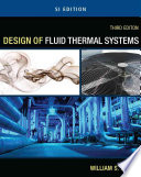 Design of Fluid Thermal Systems   SI Version