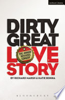 Dirty Great Love Story And Then Get The Hell Away