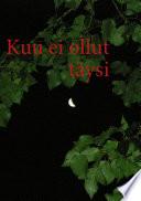 Kuu ei ollut täysi