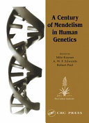 A Century of Mendelism in Human Genetics