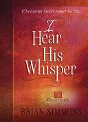 I Hear His Whisper Book