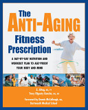 The Anti aging Fitness Prescription