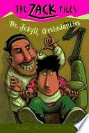 Dr  Jekyll  Orthodontist