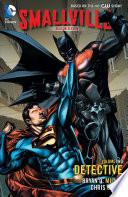 Smallville Season 11 Vol  2  Detective