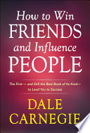 How To Win Friends And Influence People : the first best-selling self-help books...
