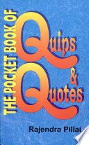 The Pocket Book Of Quips   Quotes