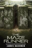 The Maze Runner Movie Tie In Edition  Maze Runner  Book One