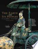 The Earth and Its Peoples  A Global History  Volume A  To 1200