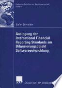 Auslegung der International Financial Reporting Standards am Bilanzierungsobjekt Softwareentwicklung