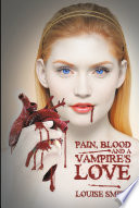 Pain, Blood And A Vampire's Love Suffering A Life Of Hurt And