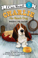 Charlie The Ranch Dog Where S The Bacon