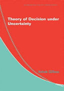 Theory Of Decision Under Uncertainty