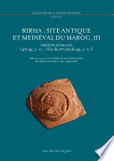 Rirha : site antique et médiéval du Maroc. III