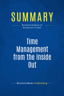 Summary Time Management From The Inside Out