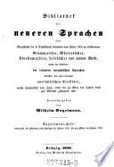Bibliothek der neueren Sprachen oder Verzeichni   der in Deutschland     erschienenen Grammatiken  W  rterb  cher     welche das Studium der lebenden europ  ischen Sprachen betreffen etc