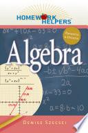 Homework Helpers  Algebra  Revised Edition