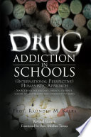 Drug Addiction in Schools The University And Schools Drugs Are Being Misused