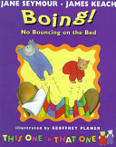 Boing  No Bouncing on the Bed