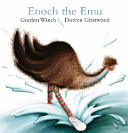 Ebook Enoch the Emu Epub Gordon Winch Apps Read Mobile