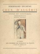 Ceux d'Algérie - Types et coutumes