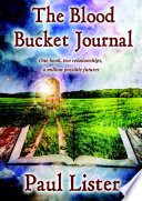 The Blood Bucket Journal