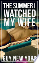 The Summer I Watched My Wife