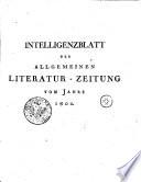 Intelligenzblatt der Allgemeinen Literatur Zeitung vom Jahre 1800
