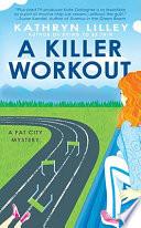 A Killer Workout