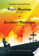 Lesson Learned from Pain's Blessings Part1 and Sacrifice's Challenges Unknown Harmful Habits Cancer Failurecan You Truly