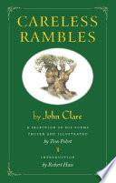 Careless Rambles by John Clare