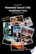 Journal of the Bicentennial Seward's Folly Expeditionary Force and Drinking Society