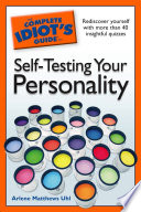 The Complete Idiot S Guide To Self Testing Your Personality