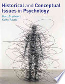 Historical And Conceptual Issues In Psychology