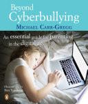 Beyond Cyberbullying