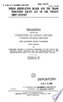106 1 Hearing Indian Reservation Roads And The Transportation Equity Act Of The Twenty First Century S Hrg 106 246 October 20 1999