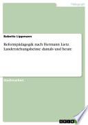 Hermann Lietz - Landerziehungsheime damals und heute