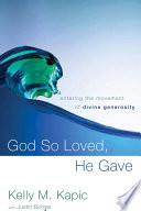 God So Loved  He Gave