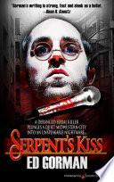 Serpent S Kiss book