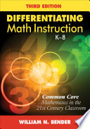 Differentiating Math Instruction  K 8