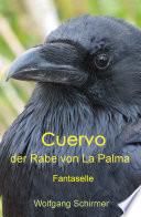 Cuervo - der Rabe von La Palma