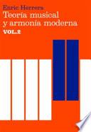 Teoría musical y armonía moderna Vol.2