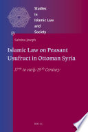 Islamic Law on Peasant Usufruct in Ottoman Syria