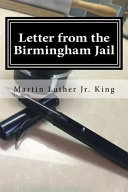 Letter from the Birmingham Jail by Jr. Martin Luther King