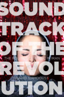 Soundtrack of the Revolution Iranian Revolution It Was Banned In 1979 But