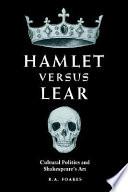 Hamlet Versus Lear