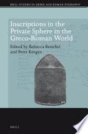 Inscriptions in the Private Sphere in the Greco Roman World
