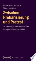 Zwischen Prekarisierung und Protest