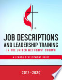 Job Descriptions and Leadership Training in the United Methodist Church 2017 2020