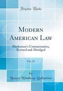 Modern American Law  Vol  15