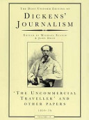 The Uncommercial Traveller And Other Papers, 1859-70 : and it was incorporated in...